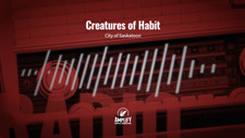Creatures of Habit - Saskatoon