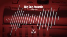 Big Dog Acoustic
